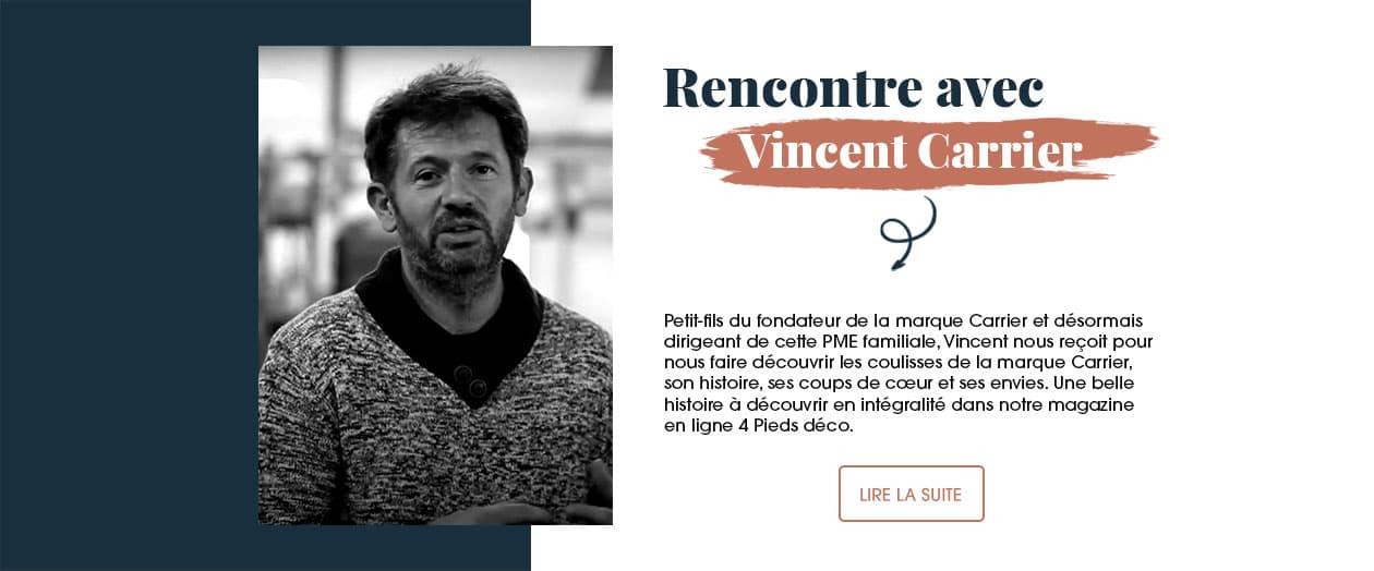 Rencontre et interview avec Vincent Carrier, petit-fils du fondateur et dirigeant de la marque Carrier.