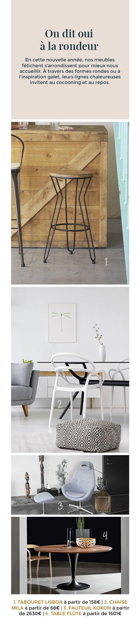 En cette nouvelle année, nos meubles fétichent s'arrondissent pour mieux nous accueillir.